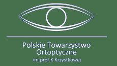 Polskie Towarzystwo Ortoptyczne im. prof K. Krzystkowej